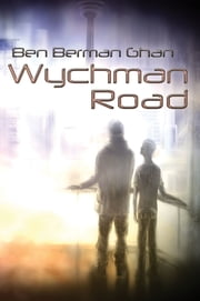 Wychman Road ebook by Ben Berman Ghan