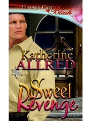Sweet Revenge ebook by Katherine Allred