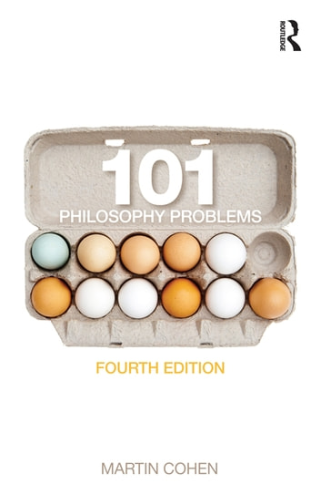101 Philosophy Problems ebook by Martin Cohen