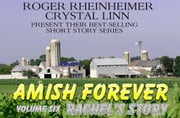 Amish Forever - Volume 6 - Rachel's Story ebook by Kobo.Web.Store.Products.Fields.ContributorFieldViewModel