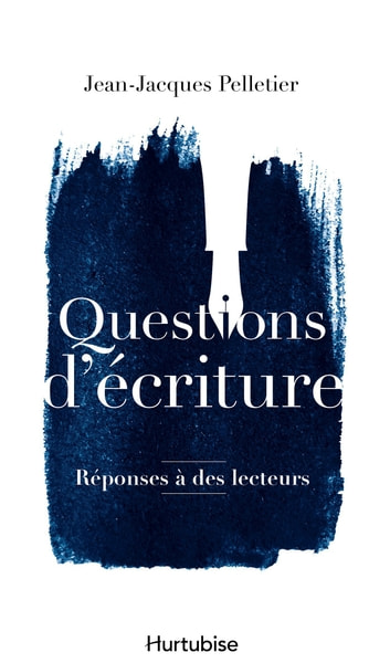 Questions d'écriture ebook by Jean-Jacques Pelletier