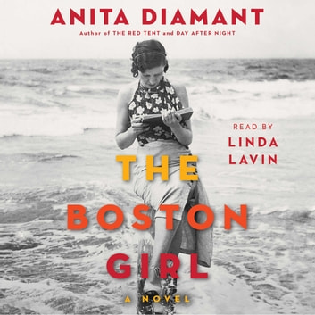 The Boston Girl - A Novel audiobook by Anita Diamant