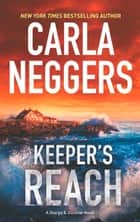 Keeper's Reach (Sharpe & Donovan, Book 6) ebook by Carla Neggers