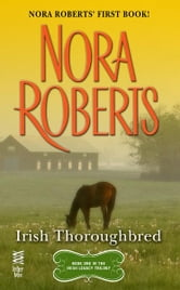 Irish Thoroughbred ebook by Nora Roberts