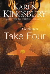 The Baxters Take Four ebook by Karen Kingsbury