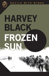 Devils with Wings: Frozen Sun ebook by Harvey Black