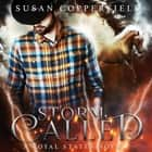 Storm Called - A Royal States Novel audiobook by Susan Copperfield