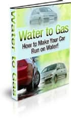 Water to Gas ebook by Neil Harvey
