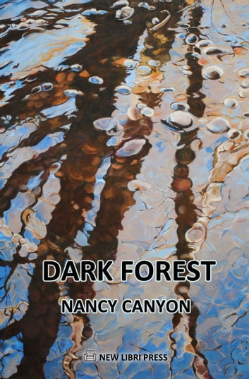 Dark Forest ebook by Nancy Canyon