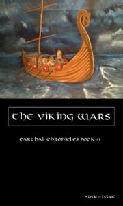 The Viking Wars (Carthal Chronicles Book #1) ebook by Adrien Leduc