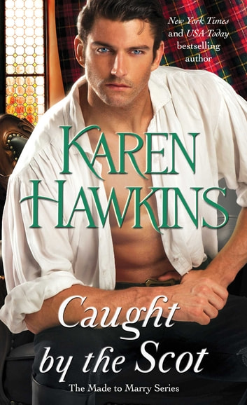 Caught by the Scot ebook by Karen Hawkins