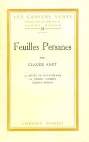 Feuilles persanes ebook by Claude Anet