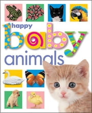 Happy Baby: Animals ekitaplar by Roger Priddy