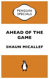 Ahead Of The Game - Penguin Specials ebook by Shaun Micallef