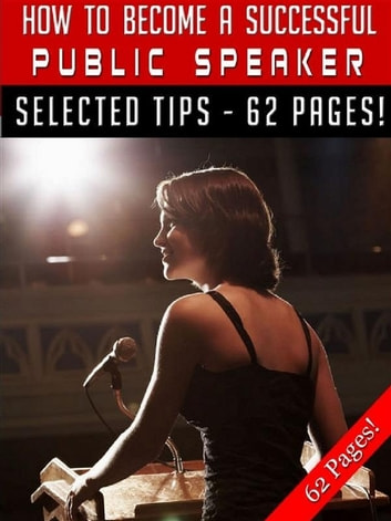 How To Become A Successful Public Speaker ebook by Jeannine Hill
