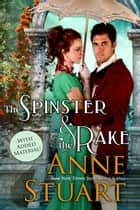 The Spinster and the Rake ebook by Anne Stuart