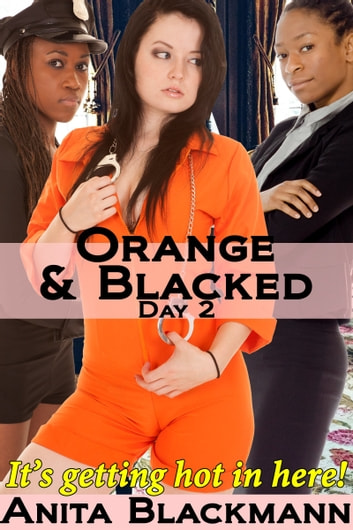 Orange & Blacked: Day 2 ebook by Anita Blackmann