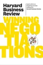 Harvard Business Review on Winning Negotiations ebook by Harvard Business Review
