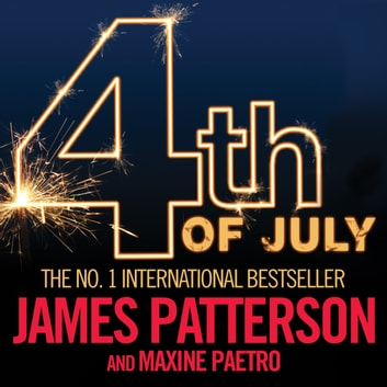 4th of July audiobook by James Patterson,Maxine Paetro