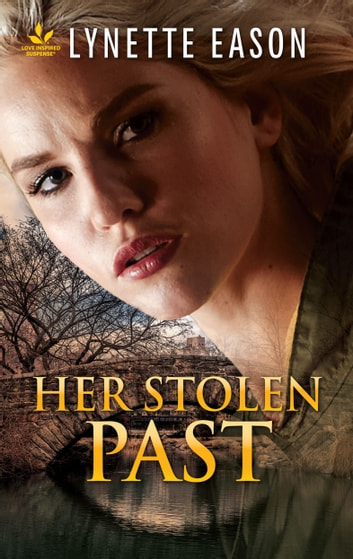 Her Stolen Past - Faith in the Face of Crime eBook by Lynette Eason