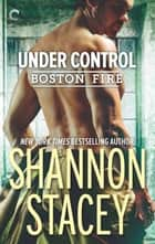 Under Control - A Firefighter Romance ebook by
