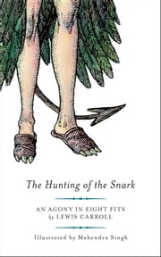 The Hunting of the Snark ebook by Lewis Carroll,Mahendra Singh