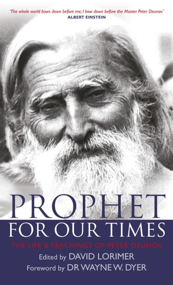 Prophet for Our Times - The Life & Teachings of Peter Deunov ebook by