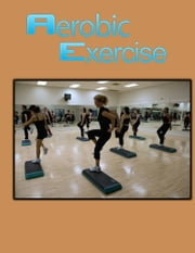 Aerobic Exercise ebook by Sven Hyltén-Cavallius