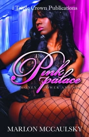 The Pink Palace II ebook by Marlon McCaulsky