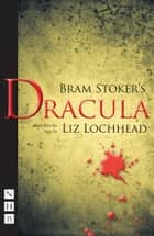 Dracula (stage version) (NHB Modern Plays) eBook by Bram Stoker