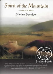 Spirit of the Mountain ebook by Shelley Davidow