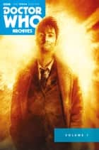 Doctor Who: The Tenth Doctor Archives Omnibus Vol.1 ebook by Gary Russell, Tony Lee, Nick Roche,...