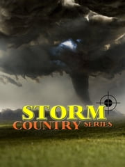 STORM COUNTRY SERIES ebook by GRACE MILLER WHITE
