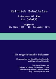 Prisoner of war - Tagebuch 31. März 1945 – 22. September 1945 ebook by Kobo.Web.Store.Products.Fields.ContributorFieldViewModel