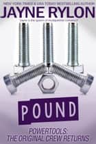 Pound ebook by Jayne Rylon