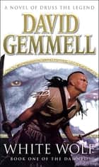 White Wolf ebook by David Gemmell