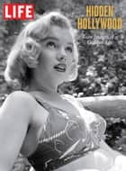 LIFE Hidden Hollywood ebook by The Editors of LIFE