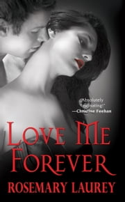 Love Me Forever ebook by Rosemary Laurey