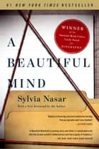 A Beautiful Mind ebook by Sylvia Nasar