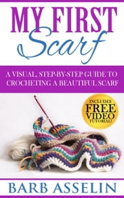 My First Scarf ebook by Barb Asselin
