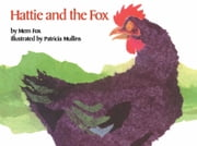 Hattie and the Fox ebook by Mem Fox,Patricia Mullins