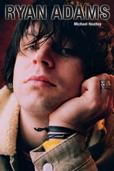 Ryan Adams ebook by Michael Heatley