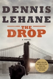 The Drop ebook by Dennis Lehane