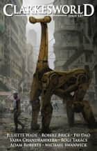 Clarkesworld Magazine Issue 127 ebook by Neil Clarke, Juliette Wade, Robert Brice,...