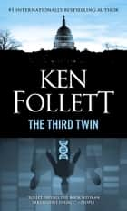 Third Twin ebook by Ken Follett