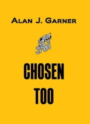 Chosen Too ebook by Alan Garner