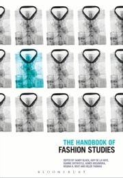The Handbook of Fashion Studies ebook by Bloomsbury Publishing