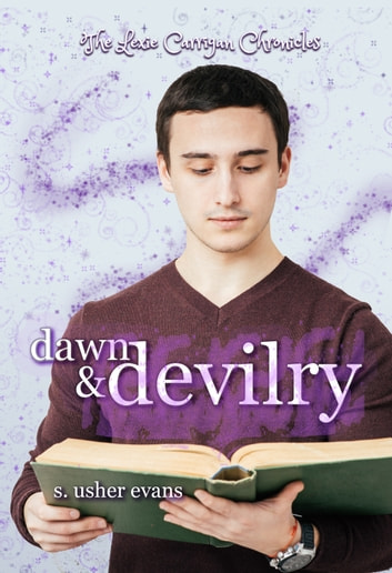 Dawn and Devilry ebook by S. Usher Evans