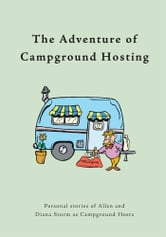 The Adventure of Campground Hosting ebook by by Diana Storm and Allen Storm