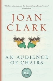 An Audience of Chairs ebook by Joan Clark